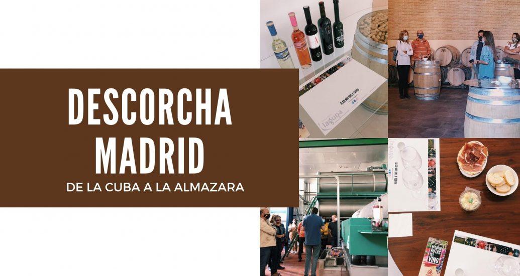 DESCORCHA MADRID - De la cuba a la almazara