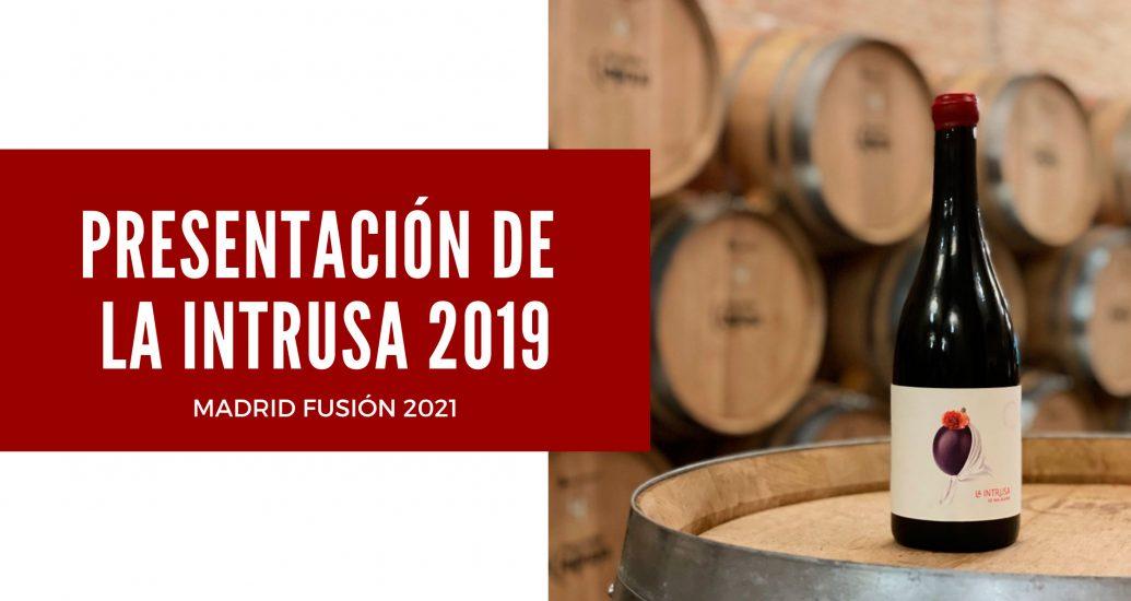 LA INTRUSA EN MADRID FUSIÓN 2021